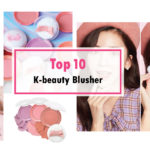 TOP 10 MOST POPULAR K-BEAUTY BLUSH