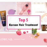 TOP 5 BEST KOREAN HAIR CONDITIONER / HAIR TREATMENT